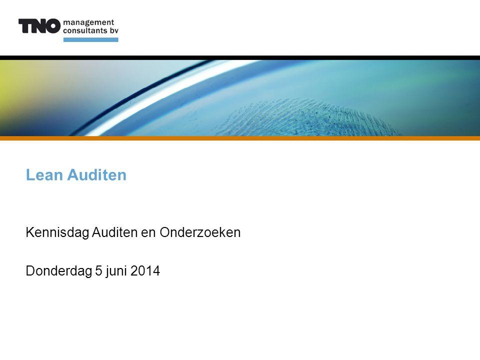 Kennisdag Auditen en Onderzoeken Donderdag 5 juni 2014