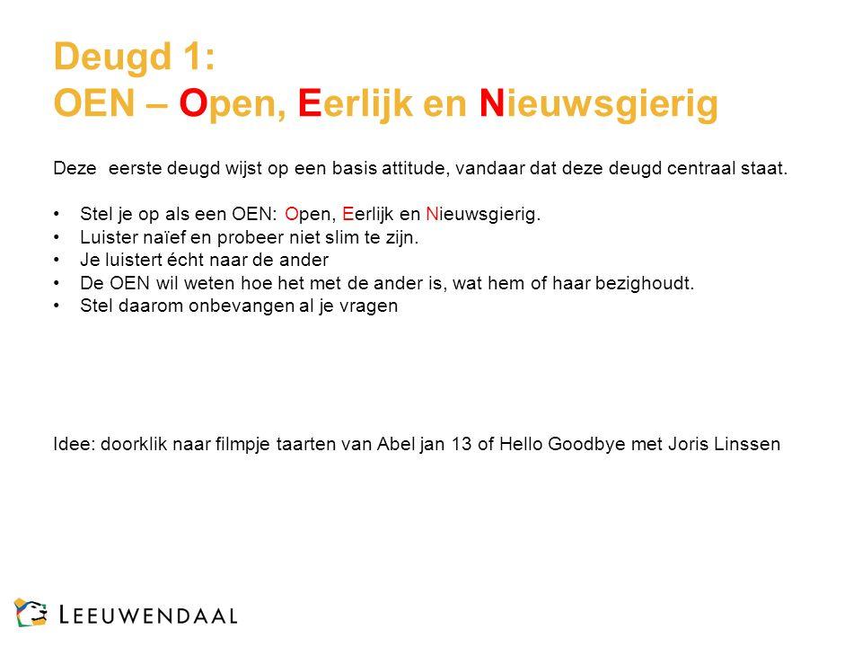 Deugd 1: OEN – Open, Eerlijk en Nieuwsgierig