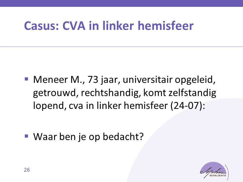 Casus: CVA in linker hemisfeer