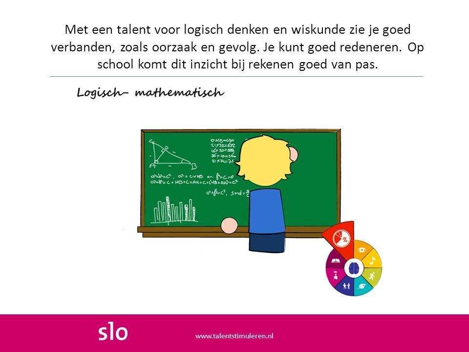 Met een talent voor logisch denken en wiskunde zie je goed verbanden, zoals oorzaak en gevolg. Je kunt goed redeneren. Op school komt dit inzicht bij rekenen goed van pas.