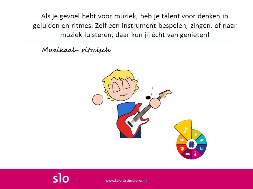 Als je gevoel hebt voor muziek, heb je talent voor denken in geluiden en ritmes. Zélf een instrument bespelen, zingen, of naar muziek luisteren, daar kun jij écht van genieten!