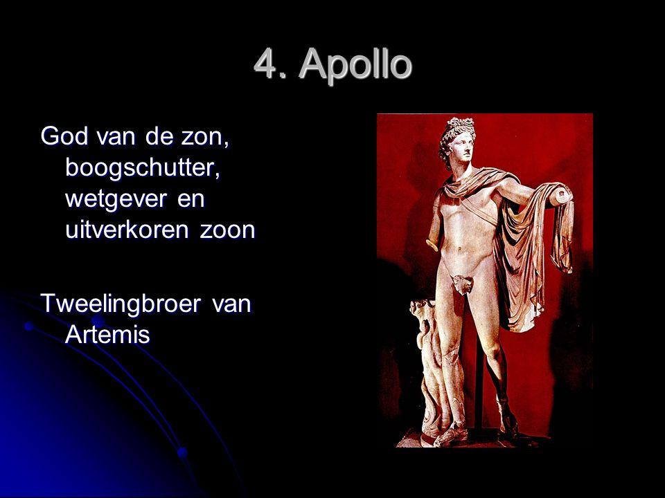 4. Apollo God van de zon, boogschutter, wetgever en uitverkoren zoon