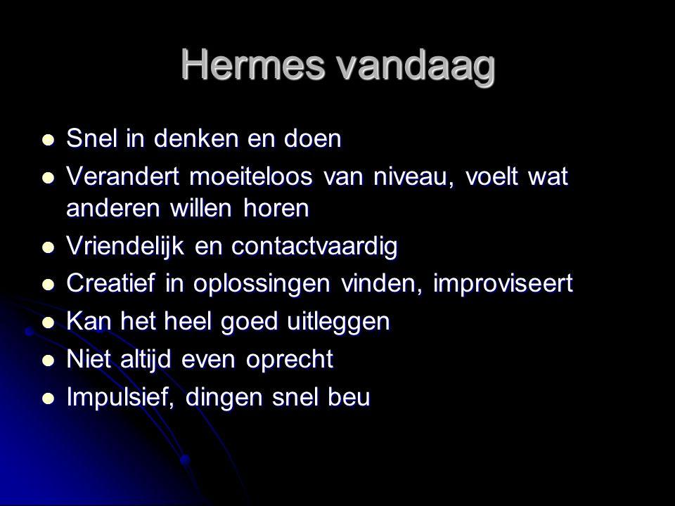 Hermes vandaag Snel in denken en doen