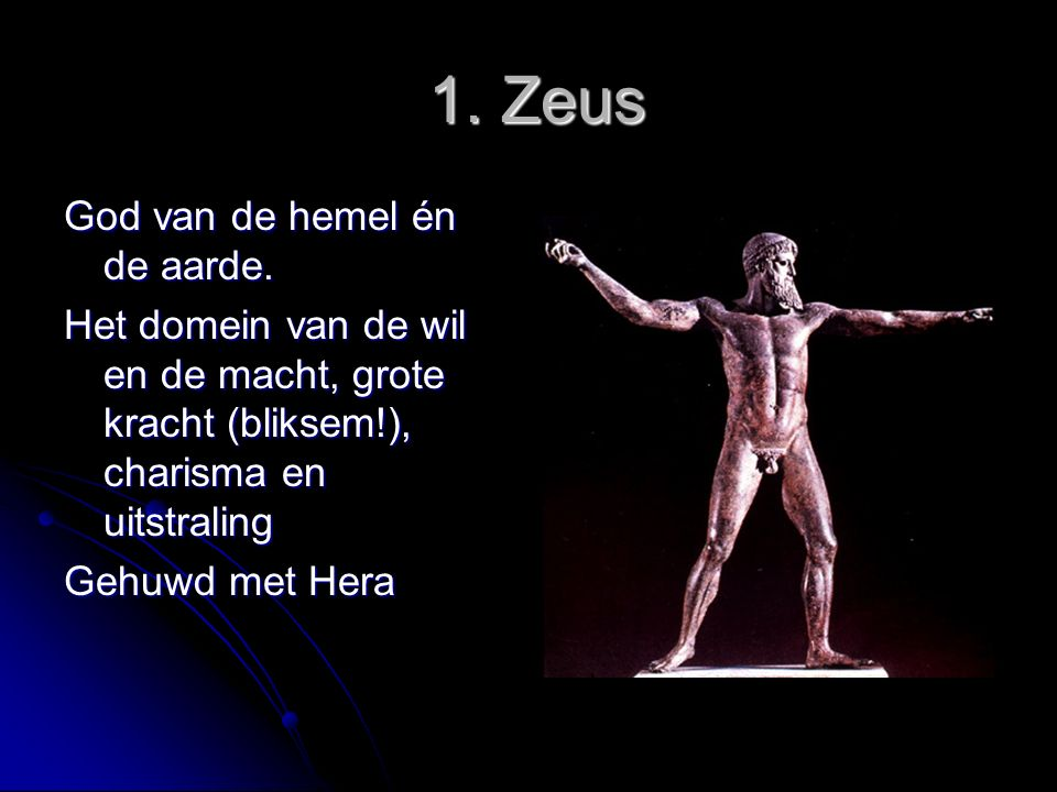 1. Zeus God van de hemel én de aarde.