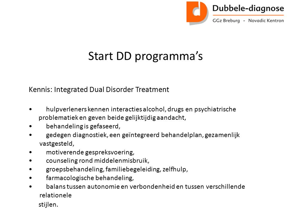 Start DD programma's Kennis: Integrated Dual Disorder Treatment