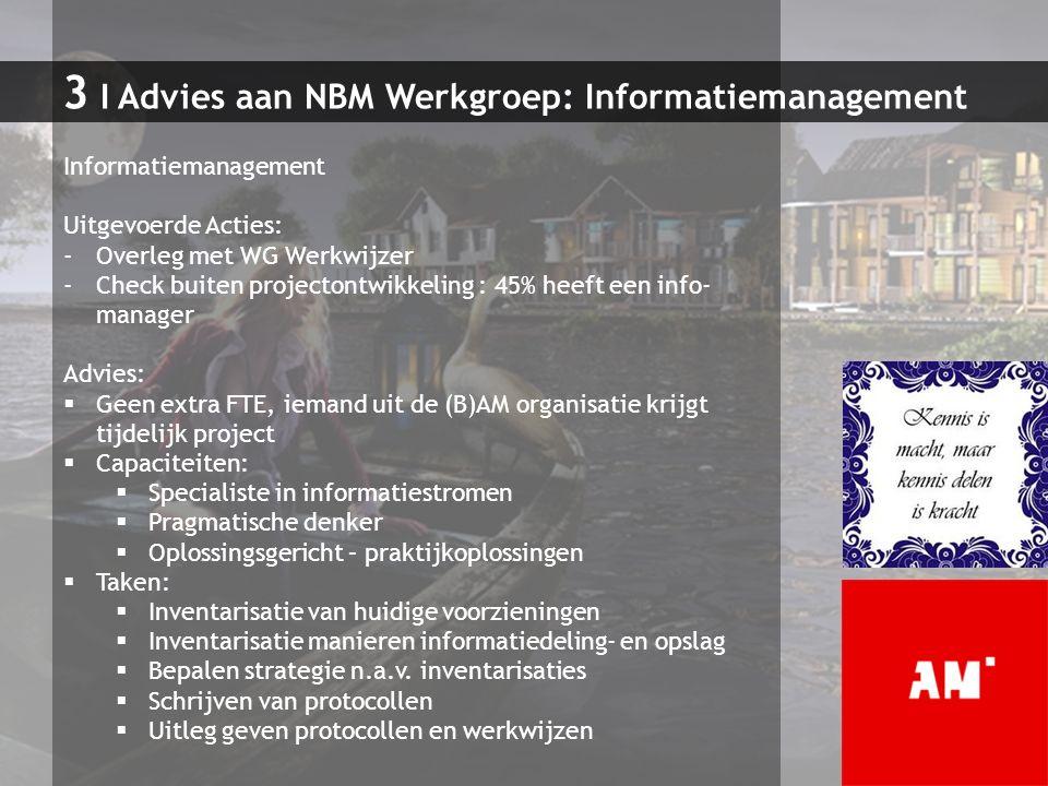 3 I Advies aan NBM Werkgroep: Informatiemanagement