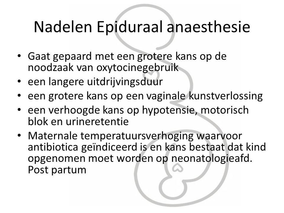 Nadelen Epiduraal anaesthesie