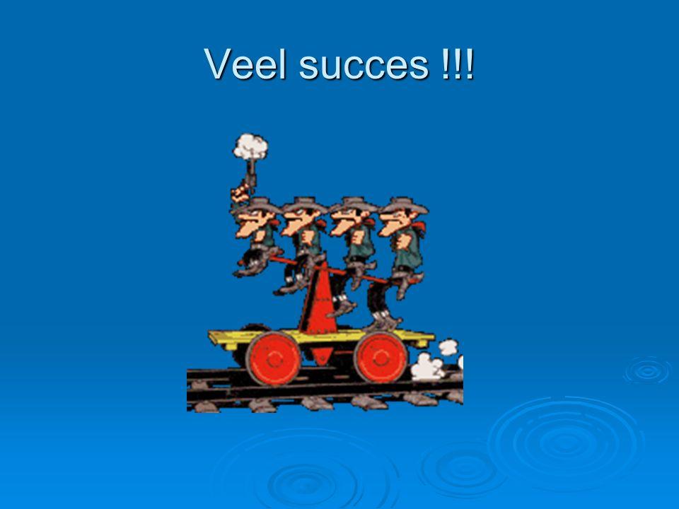 Veel succes !!!