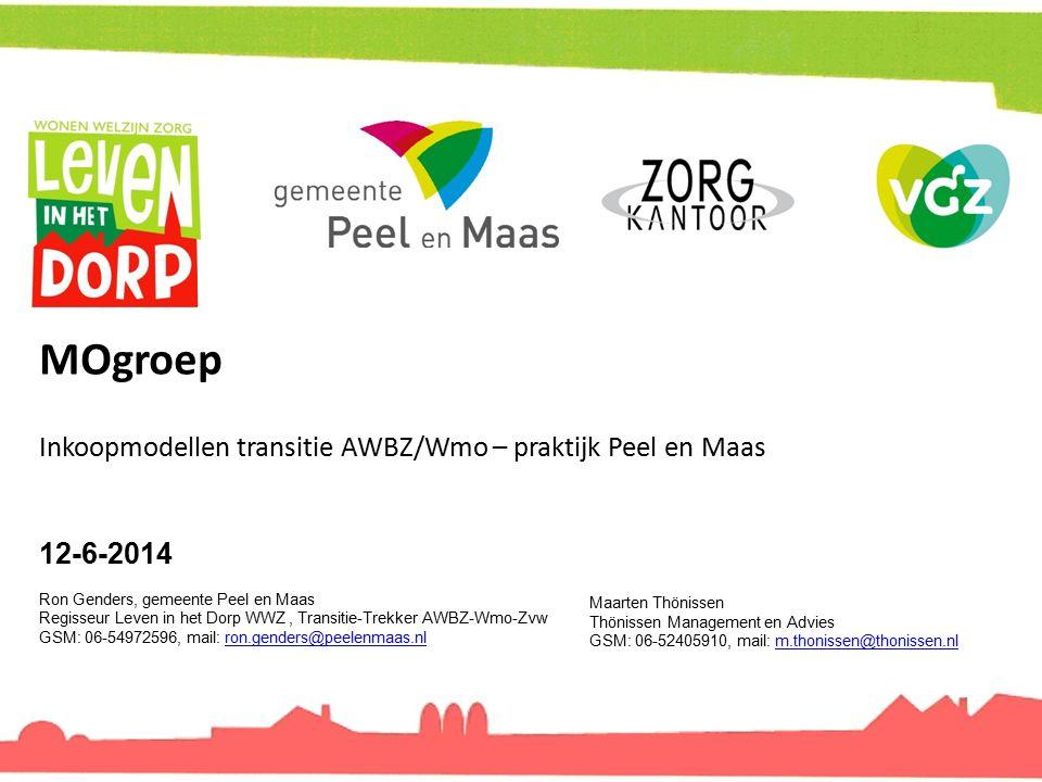 MOgroep Inkoopmodellen transitie AWBZ/Wmo – praktijk Peel en Maas