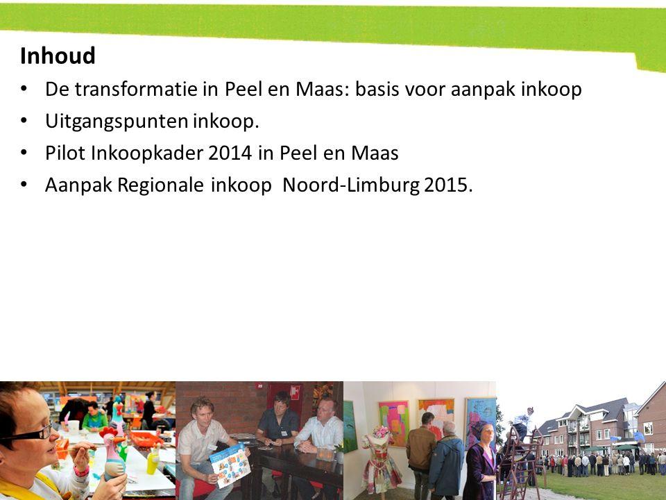 Inhoud De transformatie in Peel en Maas: basis voor aanpak inkoop