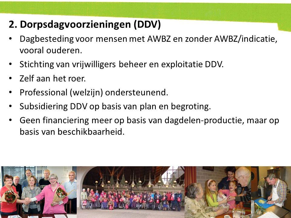 2. Dorpsdagvoorzieningen (DDV)