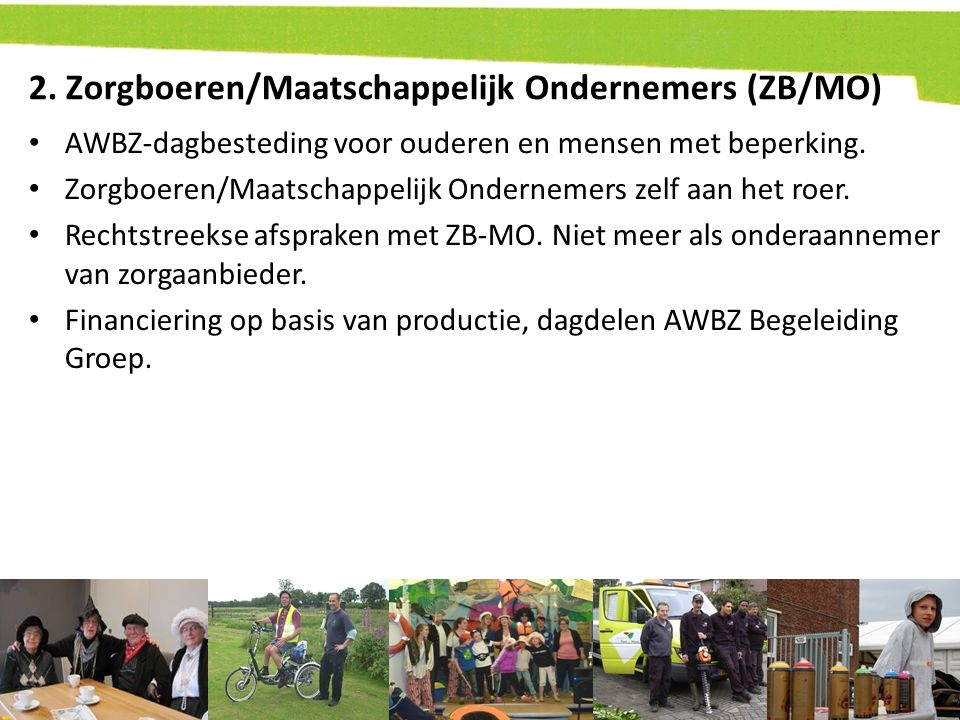 2. Zorgboeren/Maatschappelijk Ondernemers (ZB/MO)