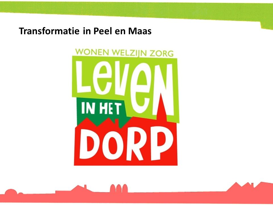 Transformatie in Peel en Maas