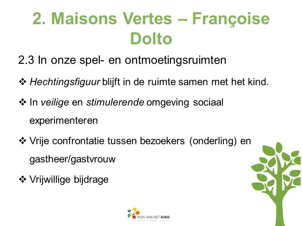 2. Maisons Vertes – Françoise Dolto