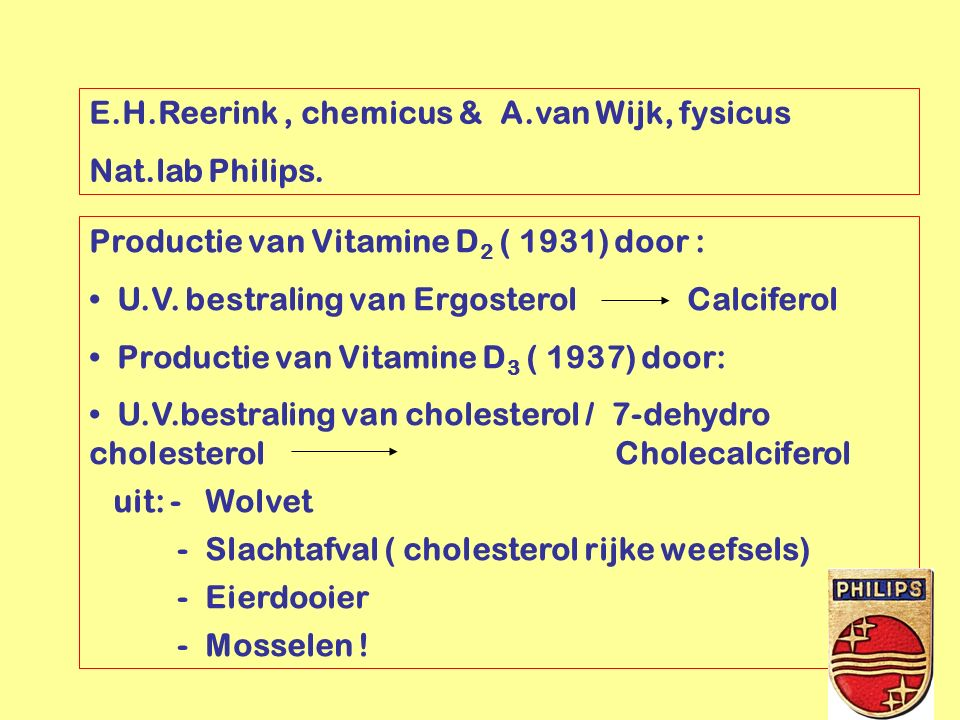 E.H.Reerink , chemicus & A.van Wijk, fysicus Nat.lab Philips.