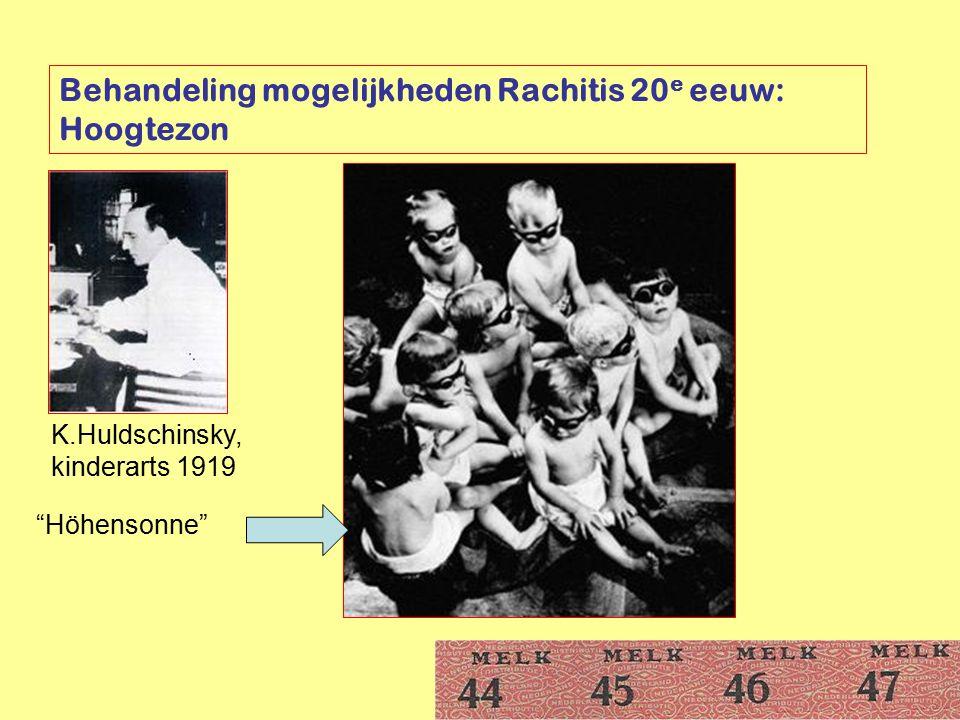 Behandeling mogelijkheden Rachitis 20e eeuw: Hoogtezon