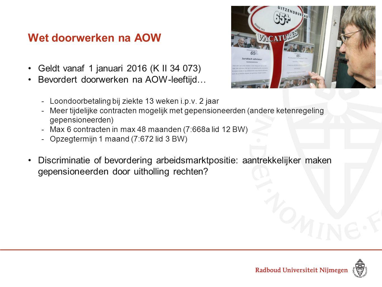 Wet doorwerken na AOW Geldt vanaf 1 januari 2016 (K II 34 073)
