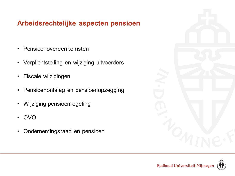 Arbeidsrechtelijke aspecten pensioen