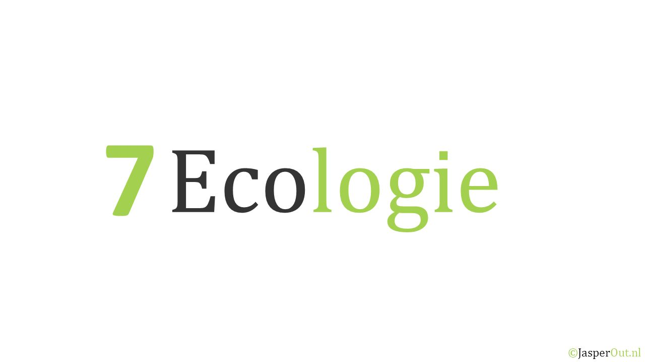 7 Ecologie ©JasperOut.nl