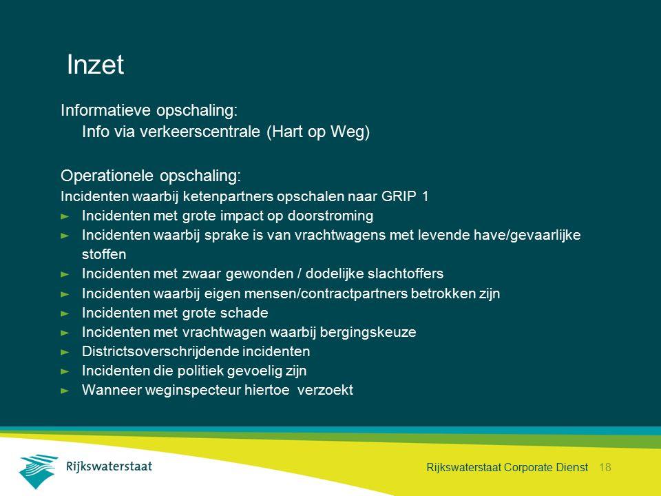 Inzet Informatieve opschaling: Info via verkeerscentrale (Hart op Weg)