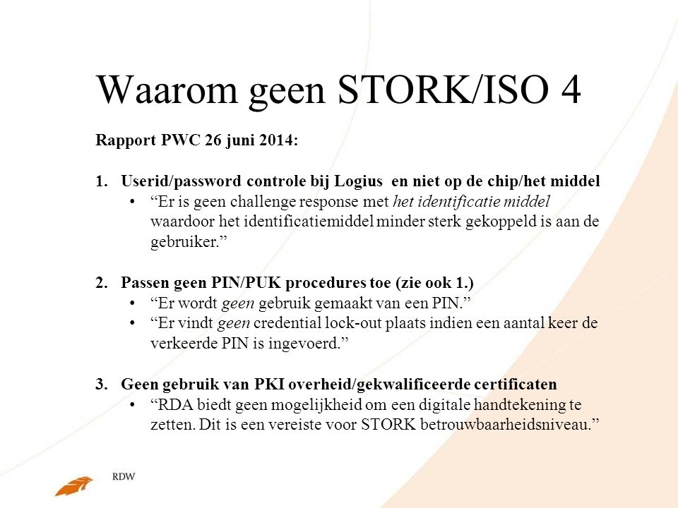 Waarom geen STORK/ISO 4 Rapport PWC 26 juni 2014: