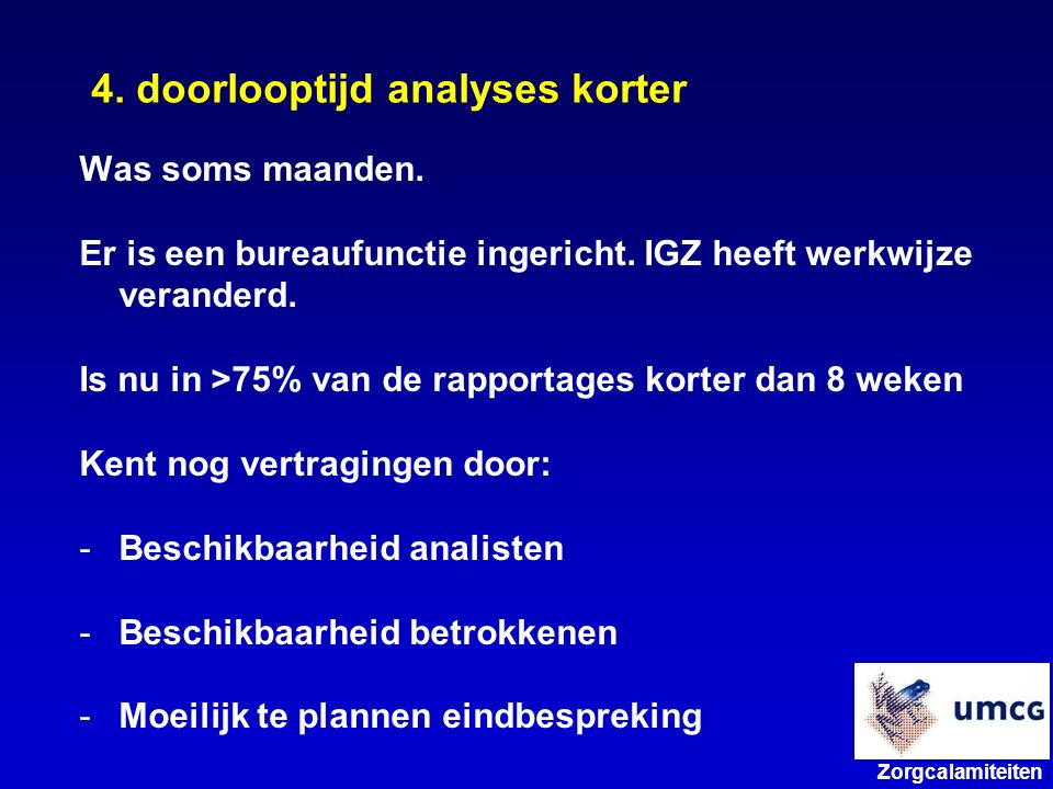 4. doorlooptijd analyses korter