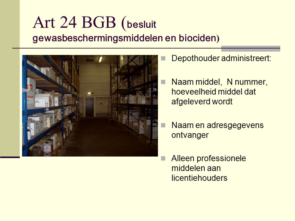 Art 24 BGB (besluit gewasbeschermingsmiddelen en biociden)