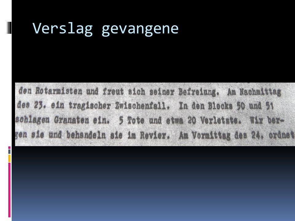 Verslag gevangene 26. Verslag van Duitse comm gevangene. NIOD Amsterdam
