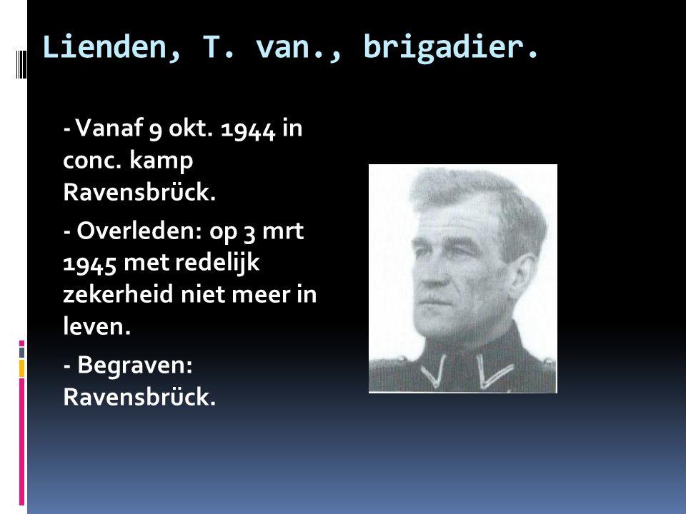 Lienden, T. van., brigadier.