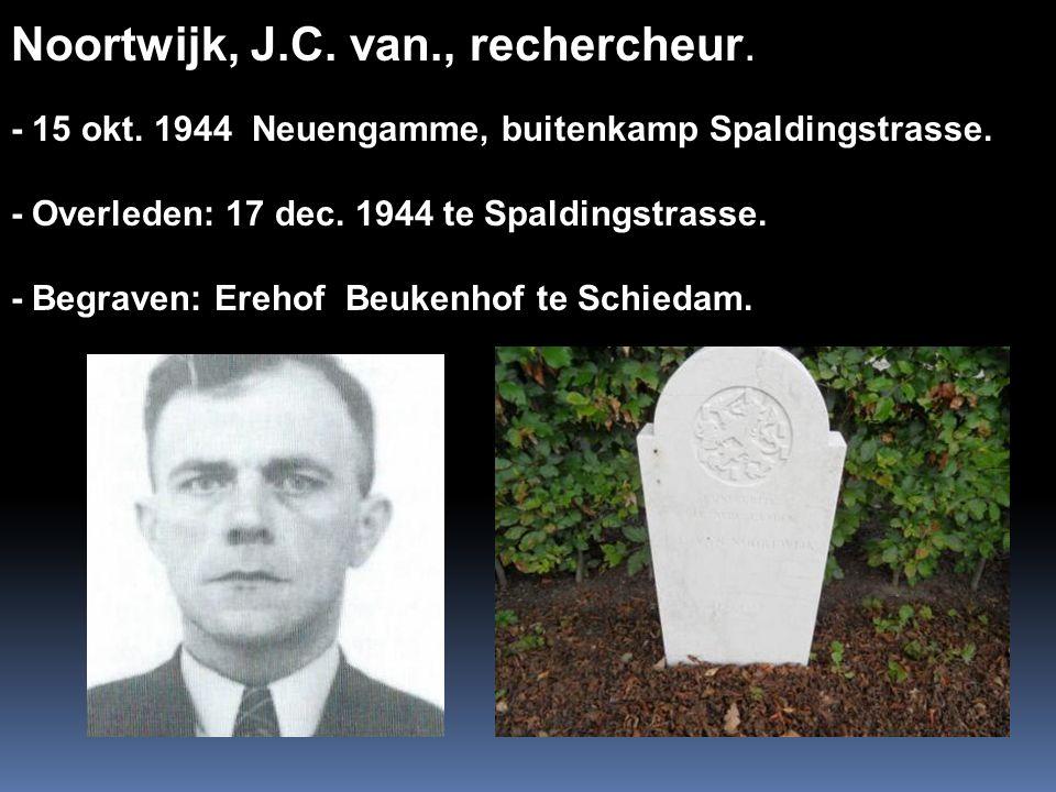 Noortwijk, J.C. van., rechercheur.