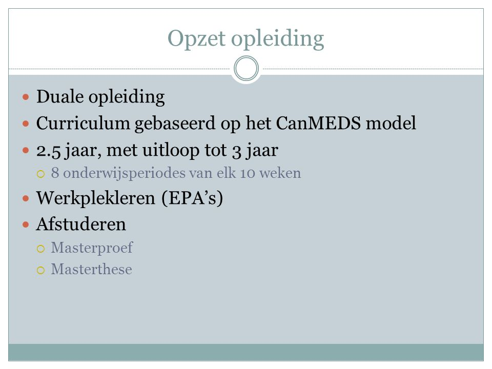 Opzet opleiding Duale opleiding