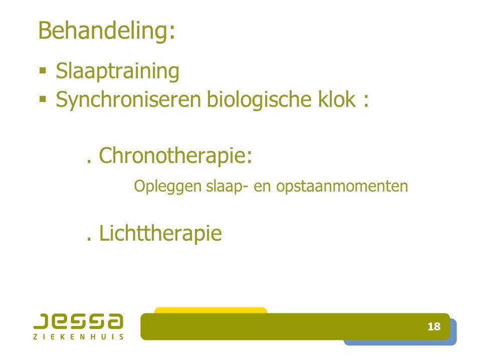 Behandeling: Slaaptraining Synchroniseren biologische klok :