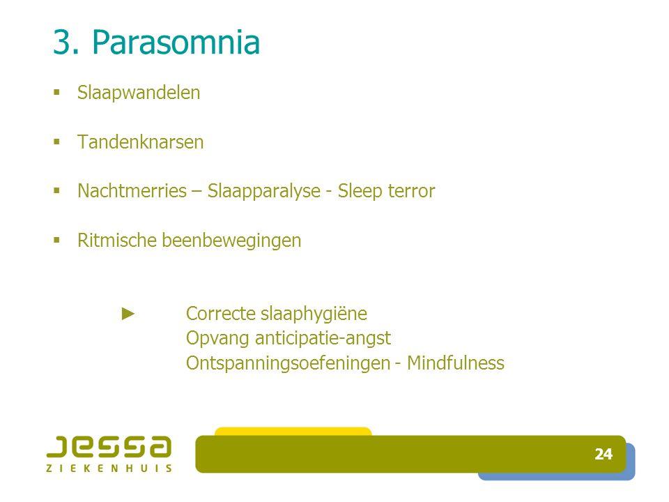 3. Parasomnia Slaapwandelen Tandenknarsen