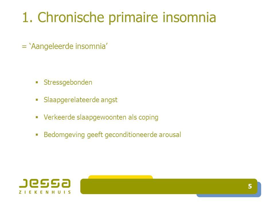 1. Chronische primaire insomnia