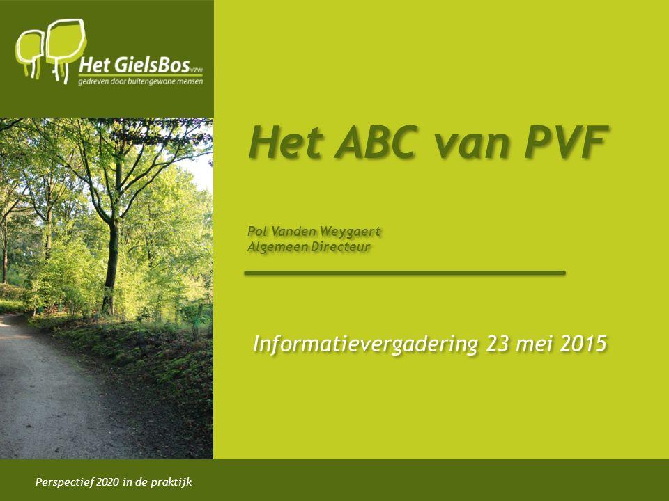 Het ABC van PVF Pol Vanden Weygaert Algemeen Directeur