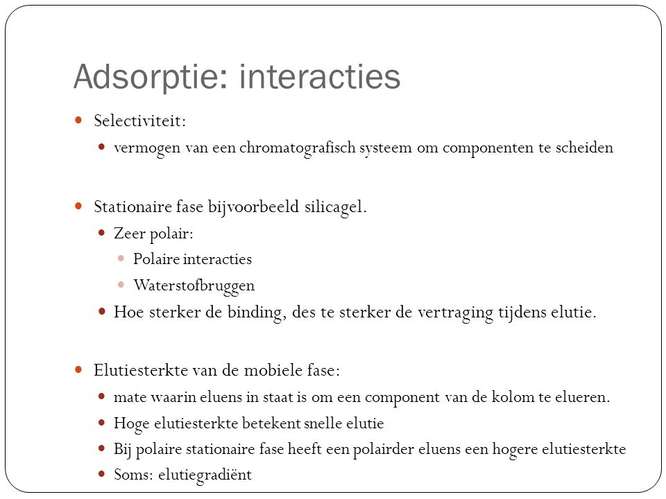Adsorptie: interacties