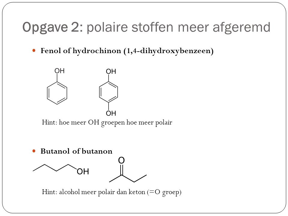 Opgave 2: polaire stoffen meer afgeremd