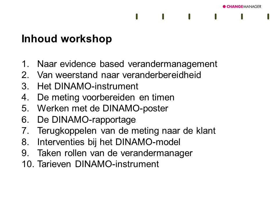 Inhoud workshop Naar evidence based verandermanagement