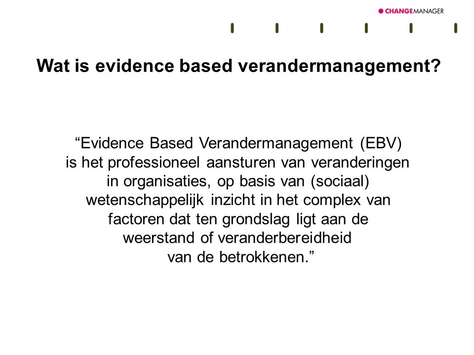 Wat is evidence based verandermanagement