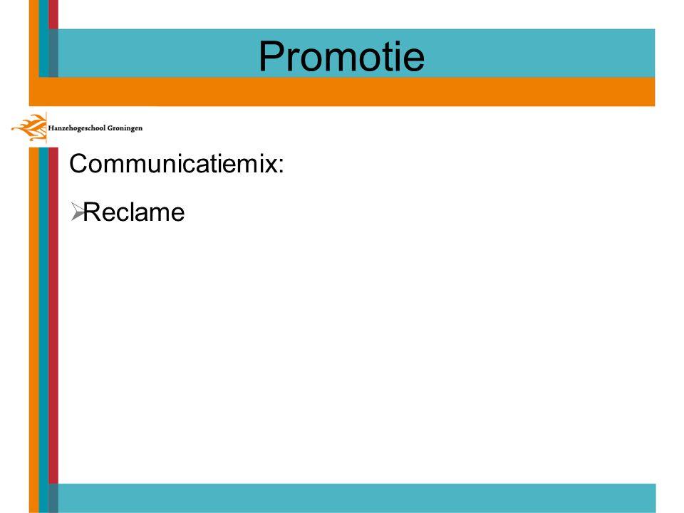 Promotie Communicatiemix: Reclame 16
