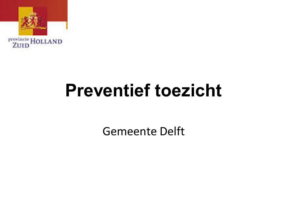Preventief toezicht Gemeente Delft