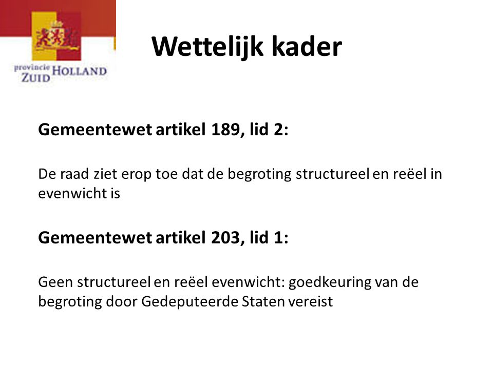Wettelijk kader Gemeentewet artikel 189, lid 2: