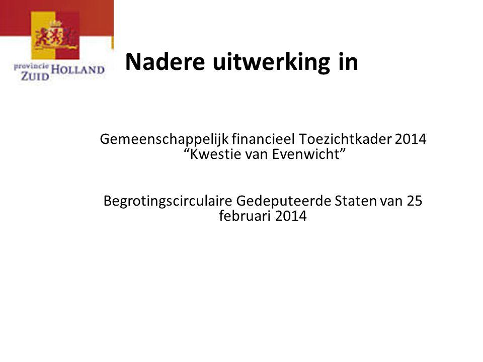 Nadere uitwerking in Gemeenschappelijk financieel Toezichtkader 2014