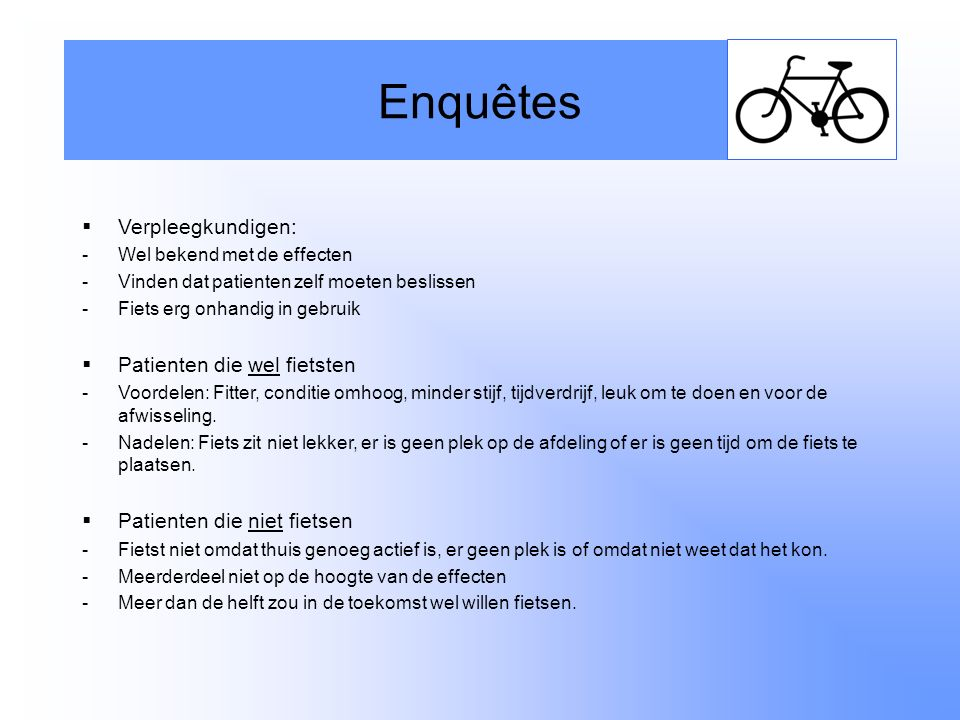 Enquêtes Verpleegkundigen: Patienten die wel fietsten