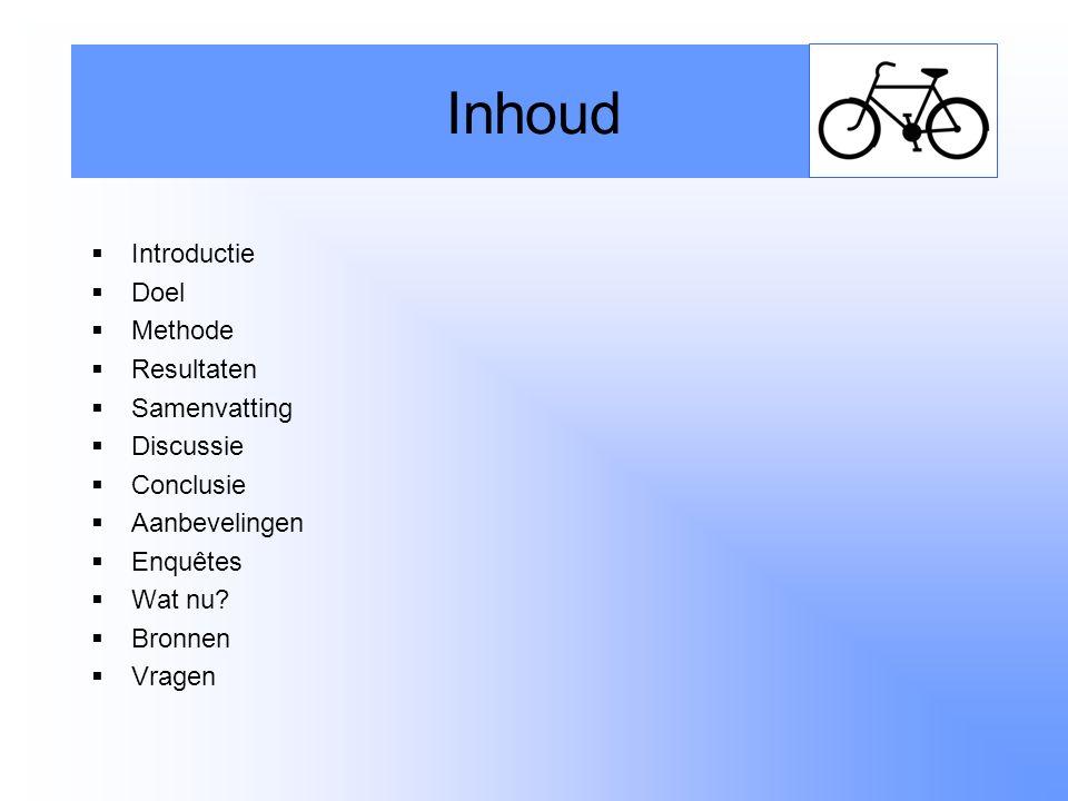 Inhoud Introductie Doel Methode Resultaten Samenvatting Discussie