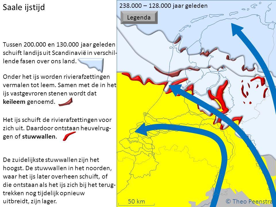 Saale ijstijd © Theo Peenstra 238.000 – 128.000 jaar geleden Legenda