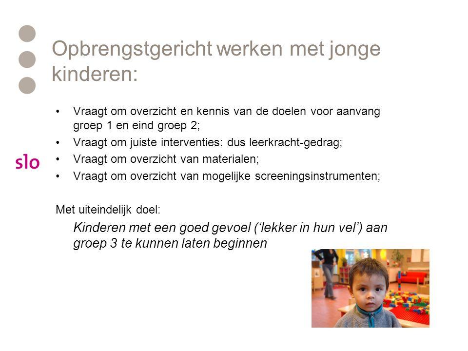 Opbrengstgericht werken met jonge kinderen:
