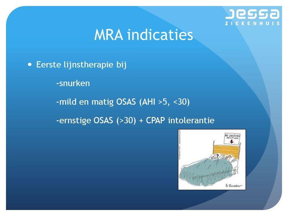 MRA indicaties Eerste lijnstherapie bij -snurken