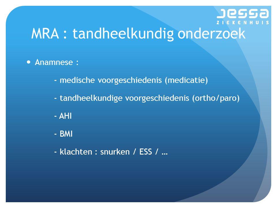 MRA : tandheelkundig onderzoek