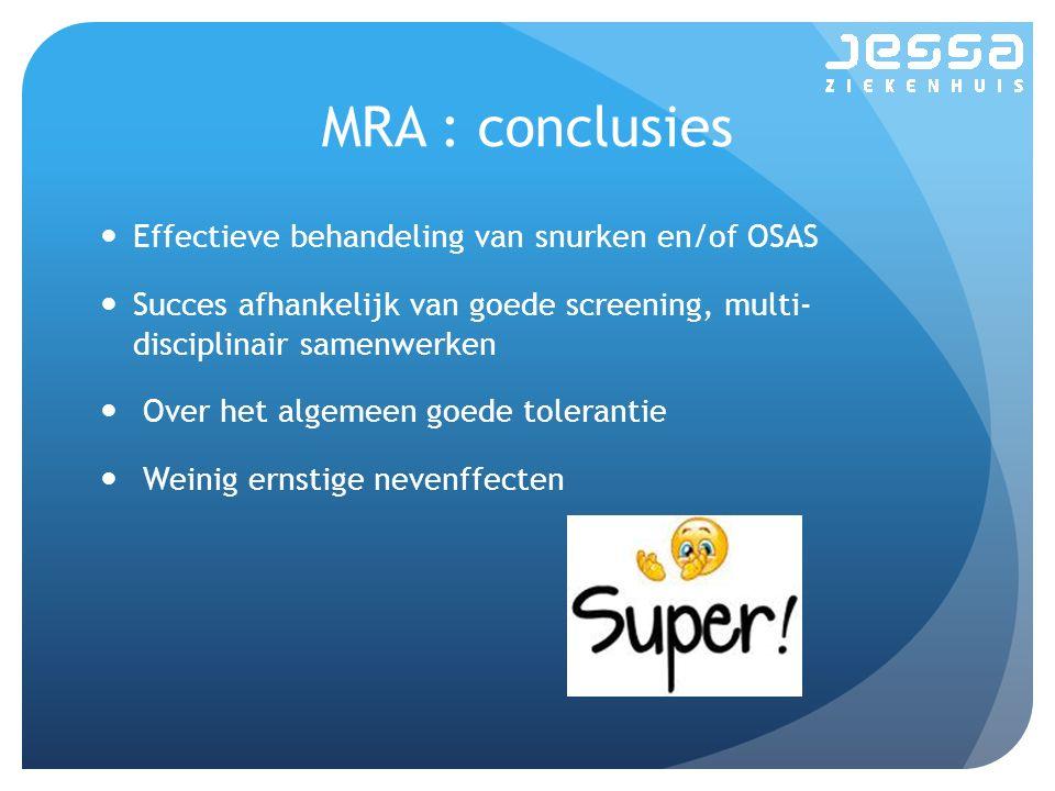 MRA : conclusies Effectieve behandeling van snurken en/of OSAS